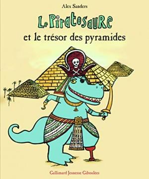 """Afficher """"Le Piratosaure et le trésor des pyramides"""""""