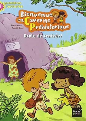 """Afficher """"Bienvenue en Caverne Préhistorique n° 01 Drôle de rentrée !"""""""