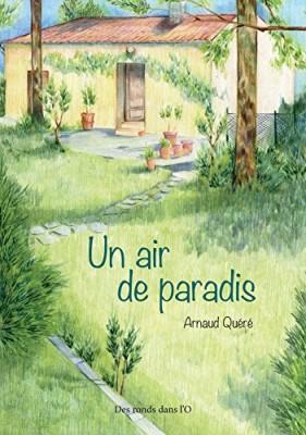 vignette de 'Un air de paradis (Arnaud Quéré)'