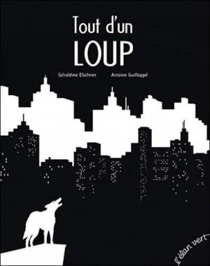 """Afficher """"Tout d'un loup"""""""