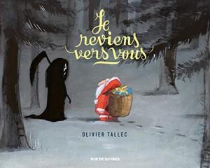 vignette de 'Je reviens vers vous (Olivier Tallec)'