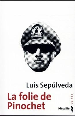 """Afficher """"La folie de Pinochet"""""""
