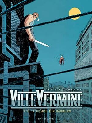 """Afficher """"VilleVermine."""""""