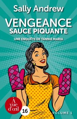 """Afficher """"Vengeance sauce piquante - tome 1 partie 1"""""""