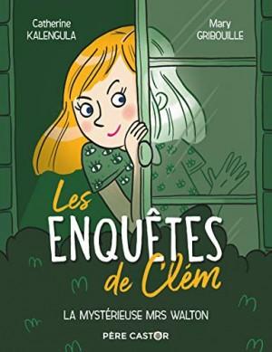 """Afficher """"Les enquêtes de Clém n° 1 Les enquêtes de Clem 1 - La mystérieuse Mrs Walton"""""""