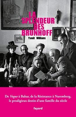 "Afficher ""La Splendeur des Brunhoff"""