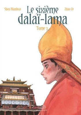 """Afficher """"Le sixième dalaï-lama"""""""