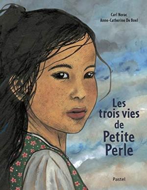 """Afficher """"Les Trois vies de Petite Perle"""""""