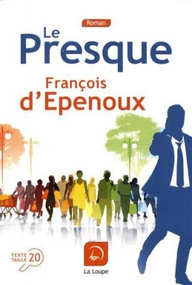 """Afficher """"Le Presque"""""""