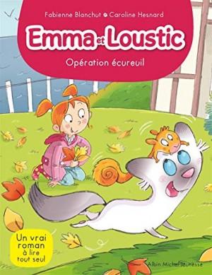 """Afficher """"Emma et Loustic Opération Ecureuil"""""""