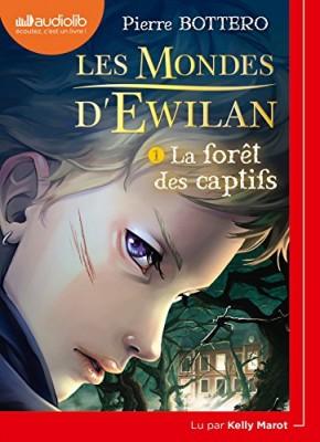 """Afficher """"Les Mondes d'Ewilan n° Tome 1 La forêt des captifs"""""""