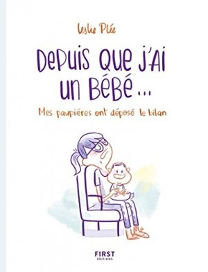 """Afficher """"Depuis que j'ai un bébé..."""""""