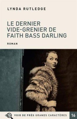 "Afficher ""Le dernier vide-grenier de Faith Bass Darling"""
