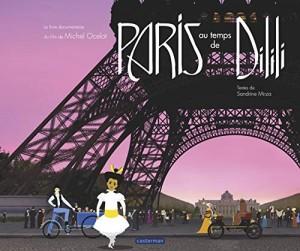 """Afficher """"Paris au temps de Dilili"""""""