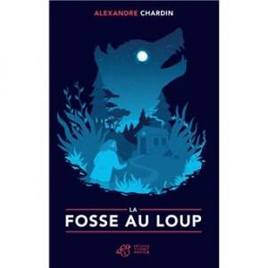 vignette de 'La fosse au loup (Alexandre Chardin)'
