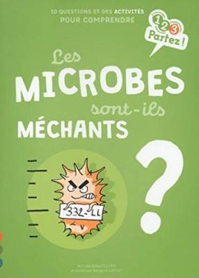 """Afficher """"Les Microbes sont-ils méchants ?"""""""