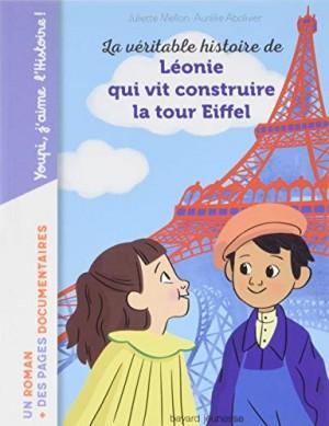 """Afficher """"La véritable histoire de Léonie qui vit construire la Tour Eiffel"""""""