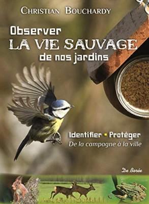 """Afficher """"Observer la vie sauvage de nos jardins"""""""