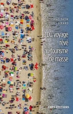 """Afficher """"Du voyage rêvé au tourisme de masse"""""""