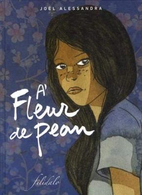 """Afficher """"A fleur de peau"""""""