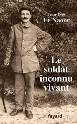 """Afficher """"Le soldat inconnu vivant"""""""