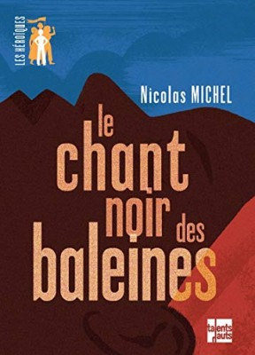 """Afficher """"Le chant noir des baleines"""""""