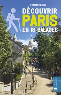 """Afficher """"Découvrir Paris en 18 balades"""""""