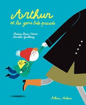 """Afficher """"Arthur et les gens très pressés"""""""