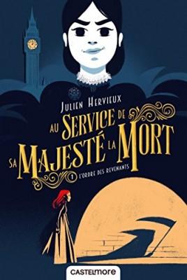 vignette de 'Au service de sa majesté la mort n° 1<br /> Ordre des revenants (L') : au service de sa majesté la mort t1 (Julien Hervieux)'