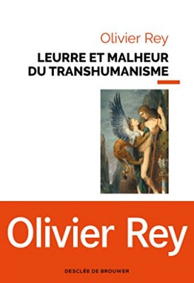 """Afficher """"Leurre et malheur du transhumanisme"""""""
