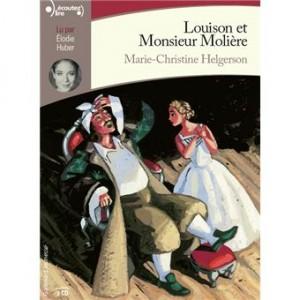 """Afficher """"Louison et Monsieur Molière"""""""