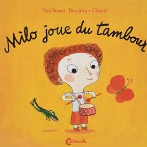 """Afficher """"Milo joue du tambour"""""""