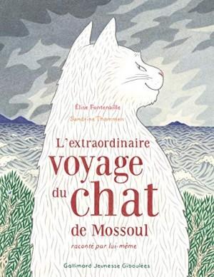 vignette de 'L'extraodinaire voyage du chat de Mossoul raconté par lui-même (Elise FONTENAILLE)'
