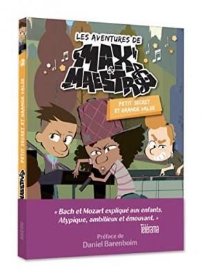 "Afficher ""Aventures de Max Maestro (Les) n° 2 Petit secret et grande valse"""