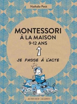 """Afficher """"Montessori à la maison, 9-12 ans"""""""