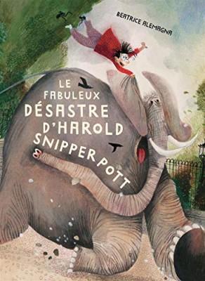 """Afficher """"Le fabuleux désastre d'Harold Snipperpott"""""""