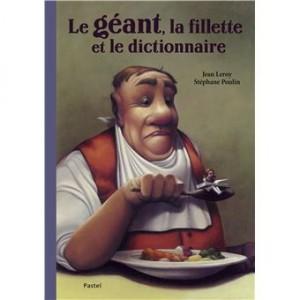 vignette de 'Le géant, la fillette et le dictionnaire (Jean Leroy)'