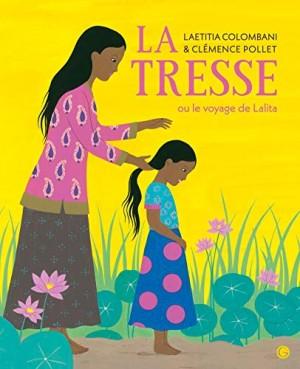 vignette de 'La Tresse ou le voyage de Lalita (Laetitia Colombani)'