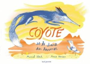 """Afficher """"Coyote et le chant des larmes"""""""
