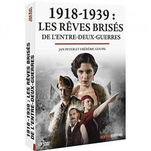 """Afficher """"1918-1939 : Les rêves brisés de l'entre-deux-guerres"""""""