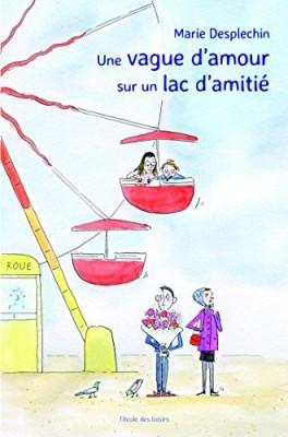 """Afficher """"Une vague d'amour sur un lac d'amitié"""""""