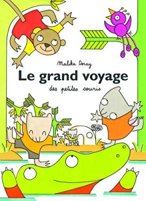 """Afficher """"Le Grand voyage des petites souris"""""""