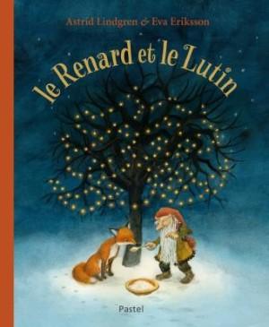 """Afficher """"Le renard et le lutin"""""""