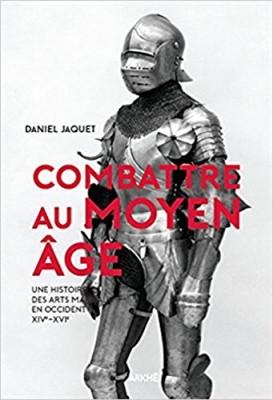 """Afficher """"Combattre au Moyen âge"""""""