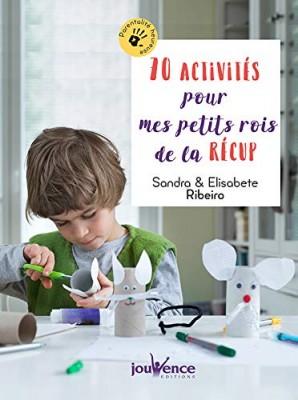 """Afficher """"60 activités pour mes petits rois de la récup'"""""""