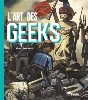 "Afficher ""L'art des geeks"""