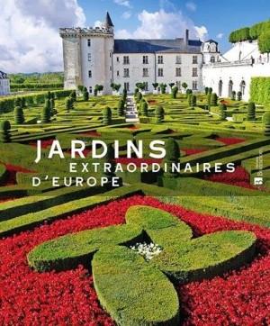 "Afficher ""Jardins extraordinaires d'Europe"""