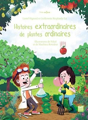 """Afficher """"Histoires extraordinaires de plantes ordinaires"""""""