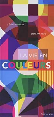 """Afficher """"La Vie en couleurs"""""""