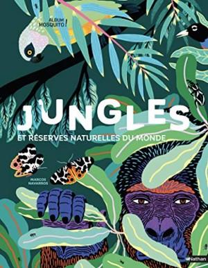 vignette de 'Jungles et réserves naturelles du monde (Mia Cassany)'
